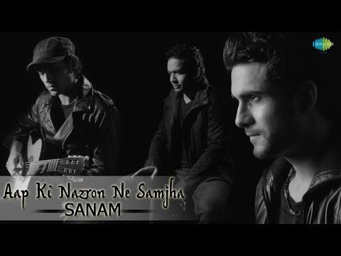 Presenting a very classy version of one of the most precious classic of yesteryears, AAP KI NAZRON NE SAMJHA ' by the band 'SANAM'.   'SANAM' is an Indian Pop Band based in Mumbai. The group consists of Sanam Puri (Vocals), Samar Puri (Guitar), Venky (Bass Guitar) and Keshav Dhanraj (Cajon)