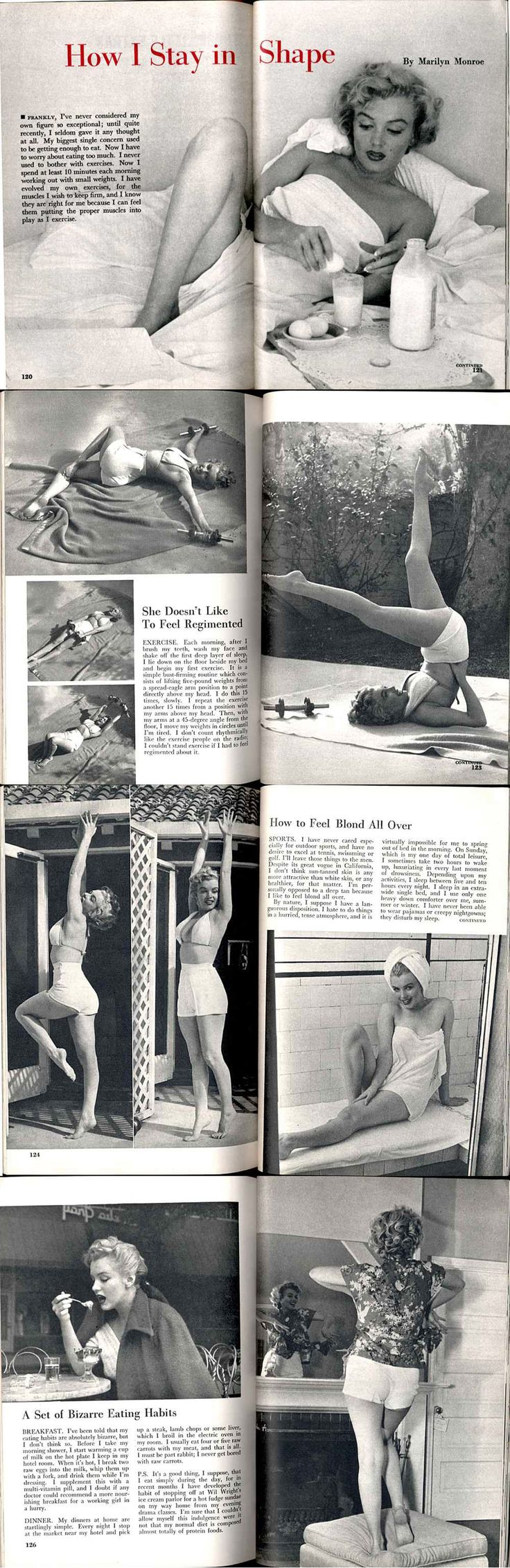 """How I Stay in Shape"" by Marilyn Monroe.... This is an article written by Marilyn herself for the September 1952 issue of ""Pageant"" magazine. These images can be found at http://glamournet.com/legends/Marilyn/monthly/shape1.html"