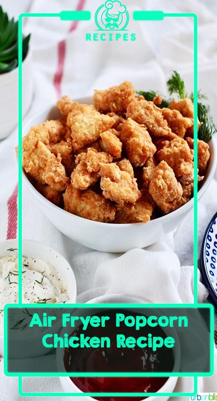 Air Fryer Popcorn Chicken Recipe Air fryer recipes