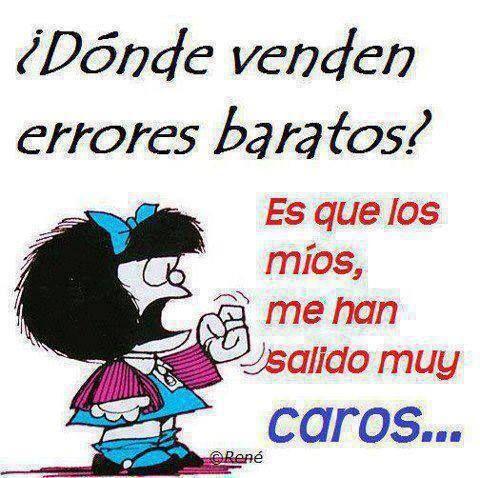 imagenes de mafalda con frases | Imagen de Mafalda con frase sobre los errores | Imagenes y Frases para ...