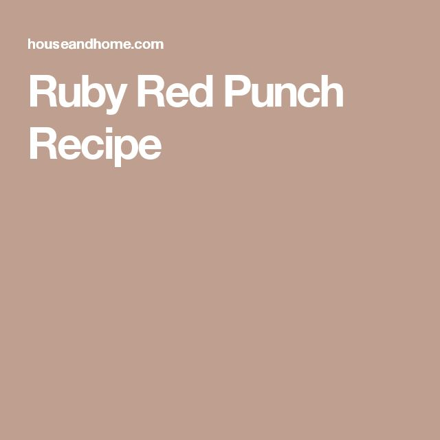 Ruby Red Punch Recipe