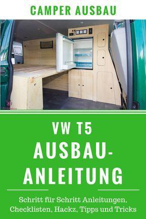VW T5 Ausbau Anleitung – Camperausbau selber machen