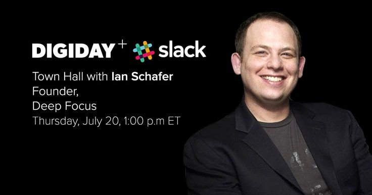 Apply for a guest pass to the Digiday+ Slack Town Hall with Deep Focus founder Ian Schafer - Digiday https://digiday.com/apply-guest-pass-digiday-slack-town-hall-deep-focus-founder-ian-schafer/?utm_campaign=crowdfire&utm_content=crowdfire&utm_medium=social&utm_source=pinterest