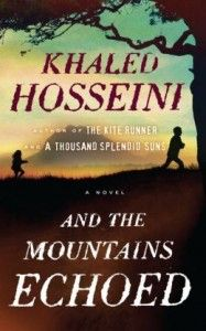 LitStack Review: And the Mountains Echoed by Khaled Hosseini - LitStack