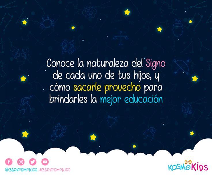 Sácale provecho a la naturaleza del #Signo de tus hijos para brindarles una mejor #educación #360KosmoKids #Astrología #Infantil