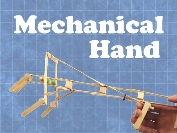 Construct a mechanical hand
