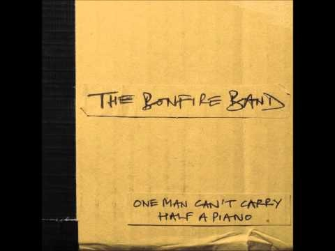 The Bonfire Band - These Days