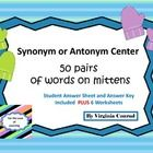 Get the kids all warmed up on synonyms and antonyms with this cute mitten center.  There are two mittens on each of the 50 center cards.  Students ...
