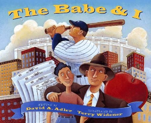 Cover of: The Babe & I by David A. Adler