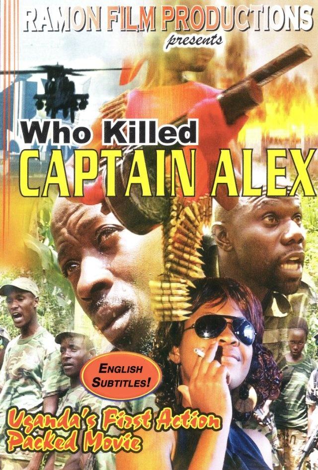 Who killed Captain Alex? – O primeiro filme de ação produzido em Uganda