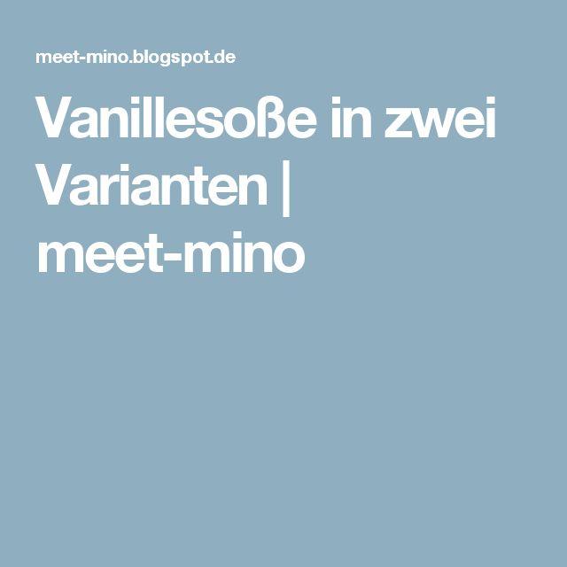 Vanillesoße in zwei Varianten | meet-mino
