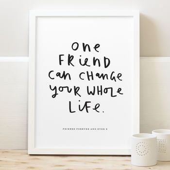 One Friend Personalised Friendship Print
