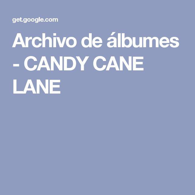 Archivo de álbumes - CANDY CANE LANE