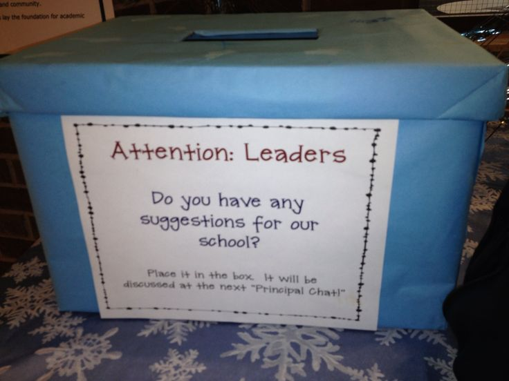 Great idea! Make a suggestion box for your PTO or PTA to encourage parent feedback.