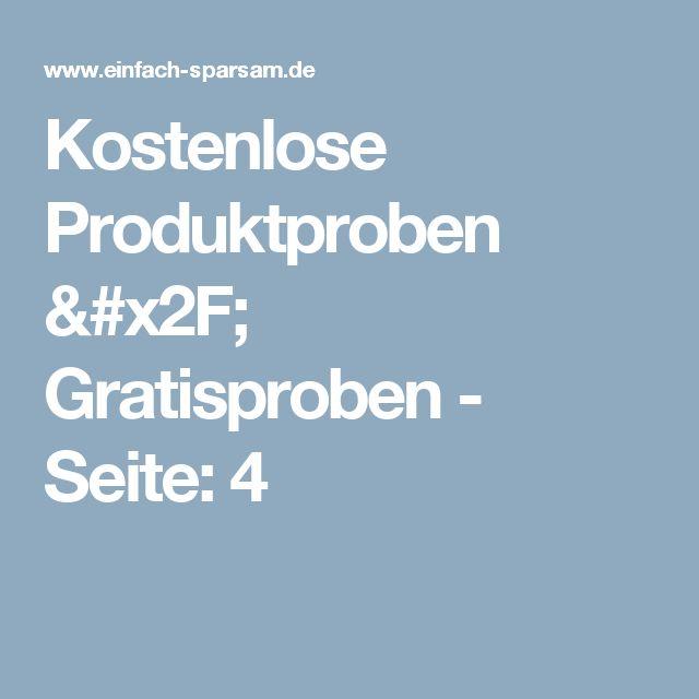 Kostenlose Produktproben / Gratisproben - Seite: 4