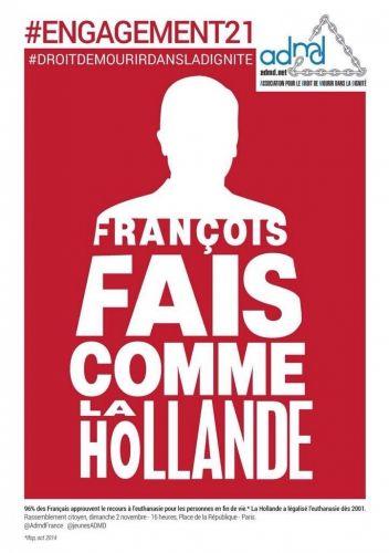 """Campagne #ADMD 2014/2015 """"François fait comme la #Hollande"""" #engagement21 #Droitdemourirdansladignité"""