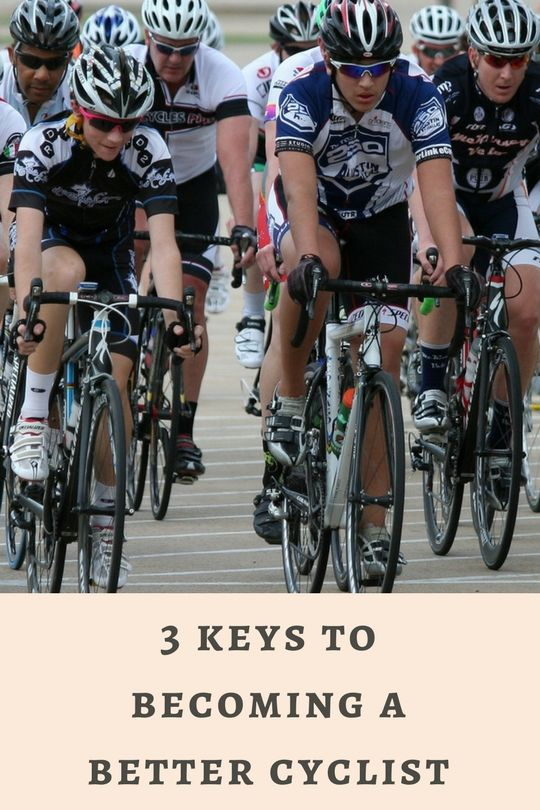 Three Tips To Make You A Better Cyclist Bicycle Bicycle Workout