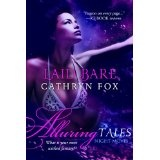 Laid Bare (Alluring Tales: Night Moves) (Kindle Edition)By Cathryn Fox