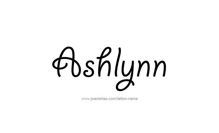 the name Ashlynn images   Ashlynn Name Tattoo Designs