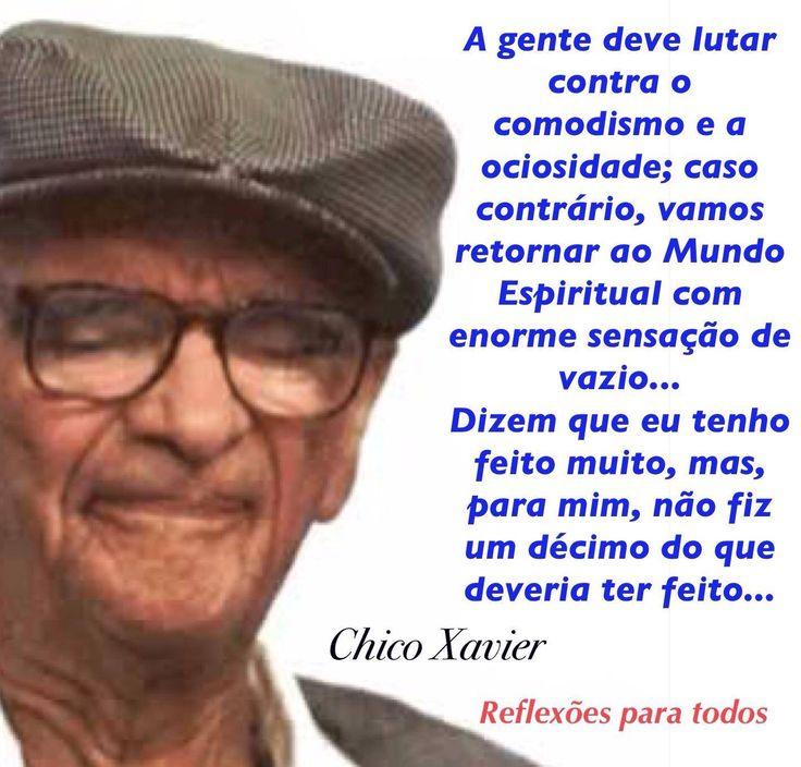Acesse esta e outras mensagens de Chico Xavier e reflexões. #ChicoXavier #Reflexao