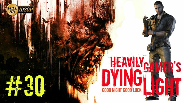 Dying Light Gameplay Walkthrough (PC) Part 30:The Bunker/Town Hall/Demol...