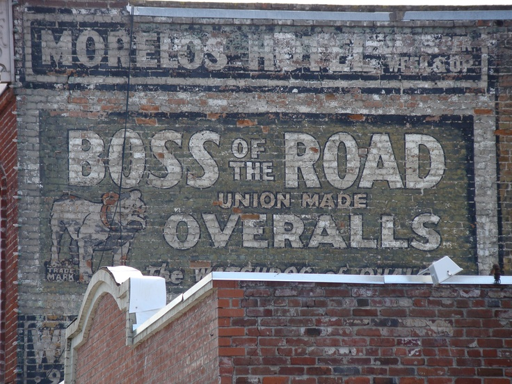 boss of the road Best way to advertise, Ghost signs
