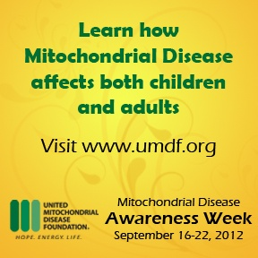 Mitochondrial Awareness Week - September 16-22, 2012