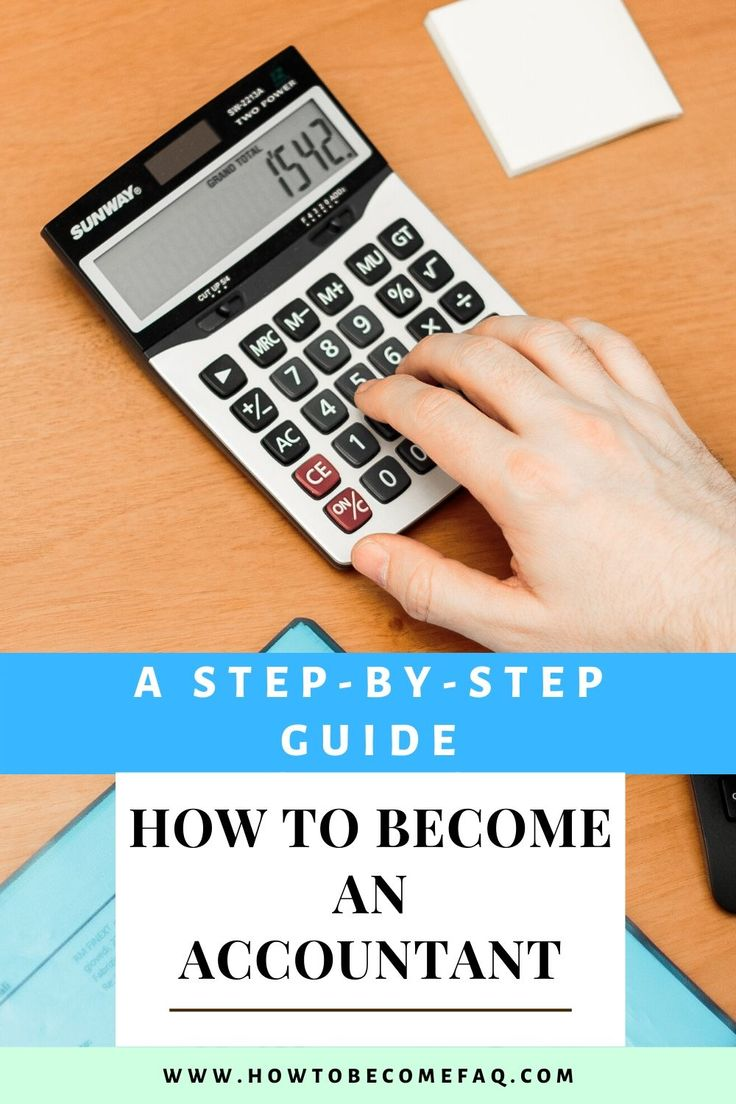 How to an Accountant A StepbyStep Guide in 2020