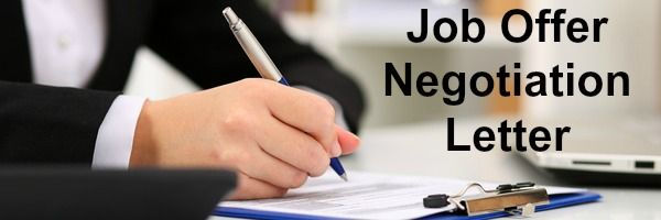 How to write a job offer negotiation letter.