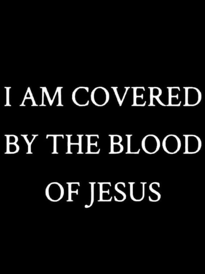 How do you know if you are Covered by the Blood of Jesus? Because you believe in Him? Because of the Church you attend? How do you know? I'll tell you what Jesus said to Nicodemus. Jesus said, you must be born again of the water and the Spirit or you can not enter Heaven.- John 3:1-8