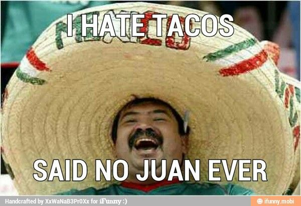 i love mexican jokes mexican problems pinterest