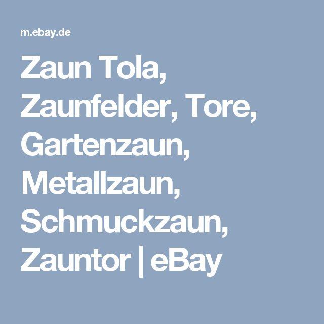 Zaun Tola, Zaunfelder, Tore, Gartenzaun, Metallzaun, Schmuckzaun, Zauntor  | eBay