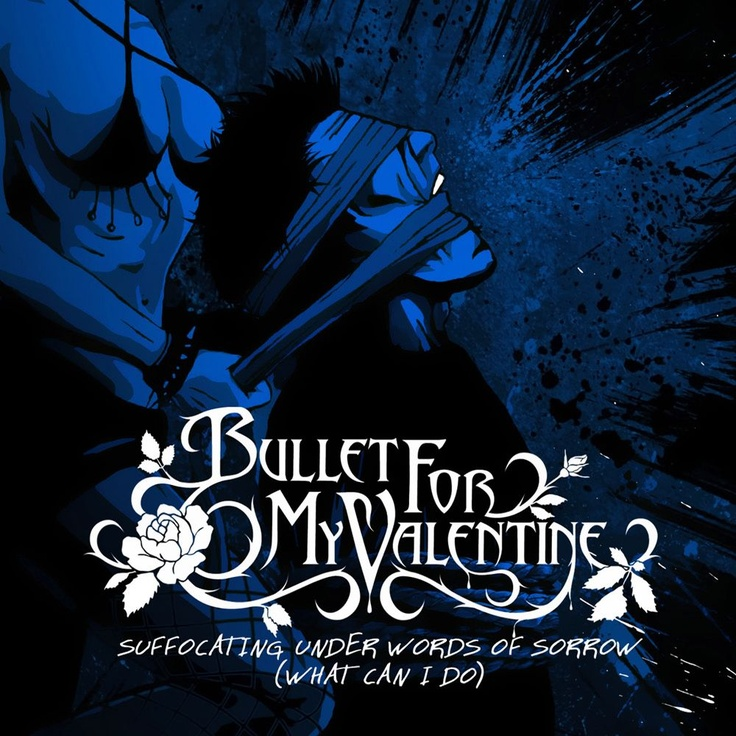 Bullet For My Valentine   Suffocating Under Words Of Sorrow (What Can I Do)
