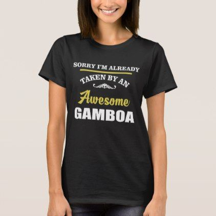 Taken By An Awesome GAMBOA. Gift Birthday T-Shirt - birthday diy gift present custom ideas