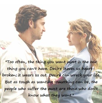 Never watched a minute of Grey's Anatomy in my life...... But this is a beautiful quote ♥