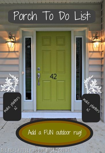 Tips for How to Paint Your Front Door from The Real Housewives of Bucks County!: Green Doors, The Doors, Front Doors Colors, The Real Housewives, Add Numbers, Exterior Doors, Porches Ideas, Front Porches, Paintings Front