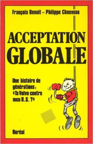 Acceptation globale: Amazon.ca: François Benoit, Philippe Chauveau: Books