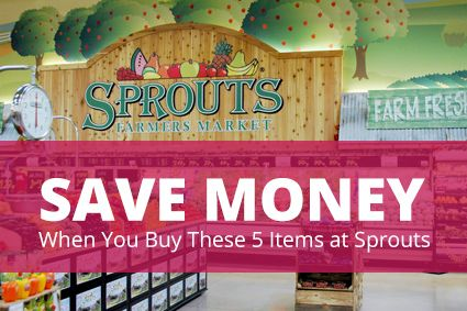 The 5 Best Items to Buy at Sprouts Farmers Market