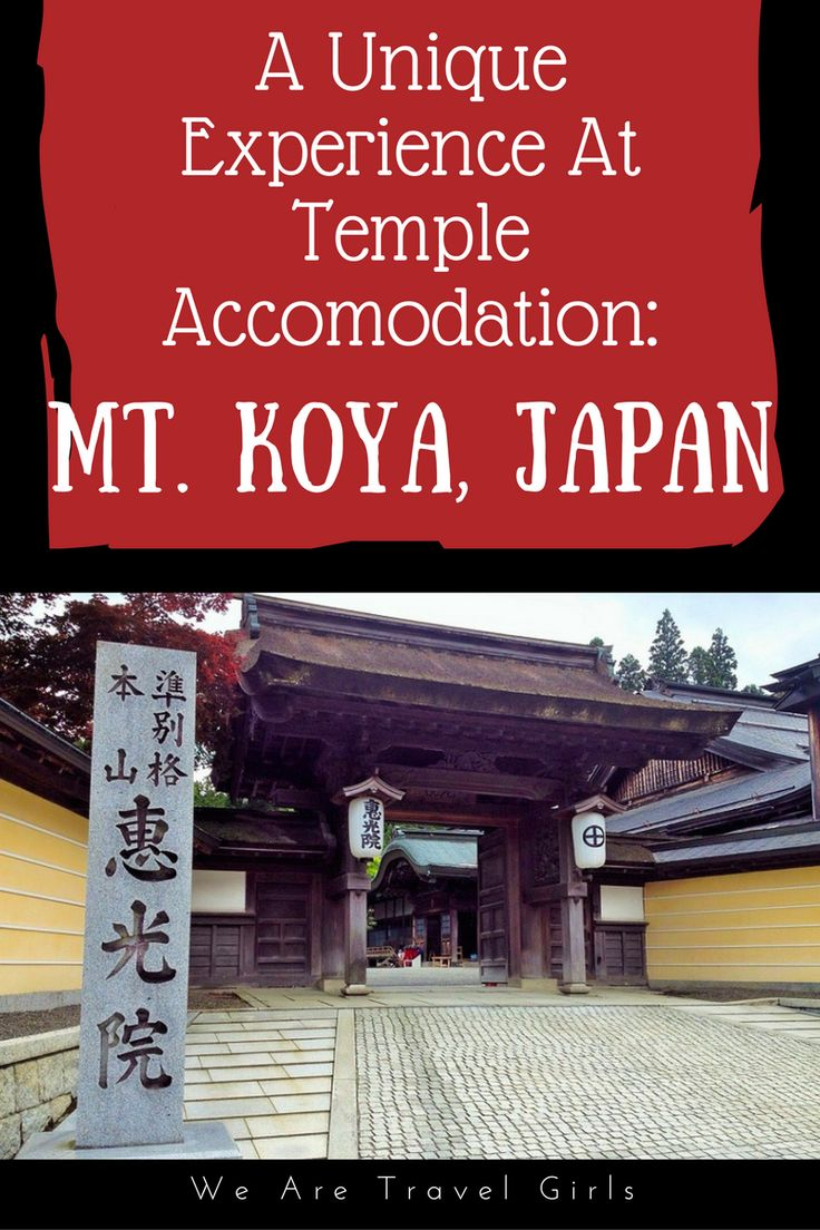 UNIQUE EXPERIENCE AT TEMPLE ACCOMODATION AT MOUNT KOYA, JAPAN - Looking for a unique experience in Japan? Then, staying at Shukubo (temple accommodation) at Mt Koya can be your choice! Mt Koya; a sacred place for Japanese Esoteric Buddism found by Kukai (aka Kobodaishi) is located in the northeastern part of Wakayama prefecture, approximately a two hour train ride from Namba station (one of the busiest districts in Osaka!) by Nankai Railway. For WeAreTravelGirls.com