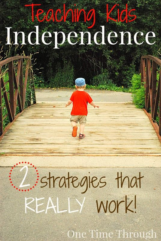 Teaching Kids INDEPENDENCE: 2 Strategies that REALLY Work!!! {One Time Through}