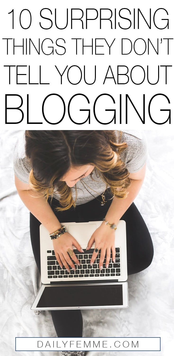 Blogging seems straightforward right? You write a post, hit publish and people read it. These are some of the things people don't tell you about blogging.