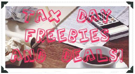 FREE $$ Reminder: Tax Day Freebies & Deals – April 17th!