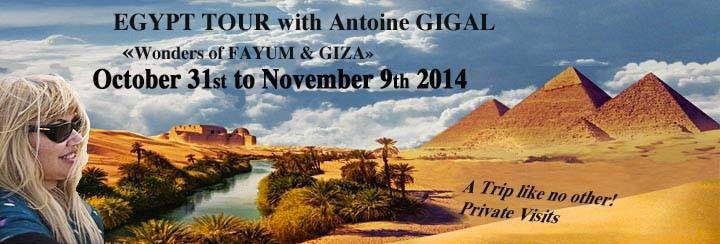 Wonders of FAYUM and GIZA : October 31st to 9th of November 2014