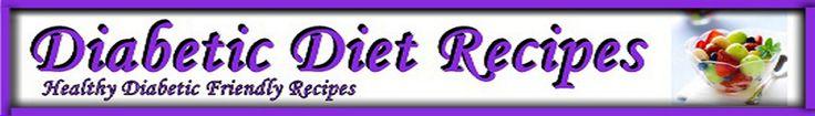 Diabetic Recipes - Diabetic Diet Recipes lots of great recipies
