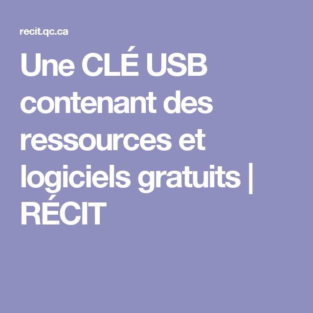 Une CLÉ USB contenant des ressources et logiciels gratuits   RÉCIT