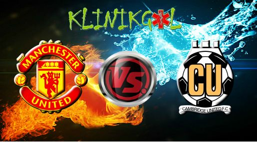 Prediksi Bola Manchester United Vs Cambridge United, Bursa Taruhan Manchester United Vs Cambridge United, Prediksi Manchester United Vs Cambridge United, Prediksi Skor Manchester United Vs Cambridge United, Prediksi Skor Bola Manchester United Vs Cambridge United, Prediksi Taruhan Manchester United Vs Cambridge United, Manchester United Vs Cambridge United.
