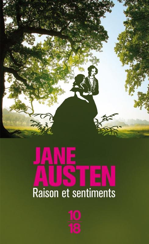 Jane Austen, Raison et sentiments, Christian Bourgeois Editeur, 1979.