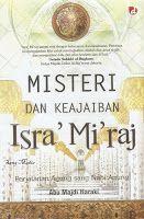 Toko Buku Sang Media : Misteri dan Keajaiban Isra Mi raj Perjalanan
