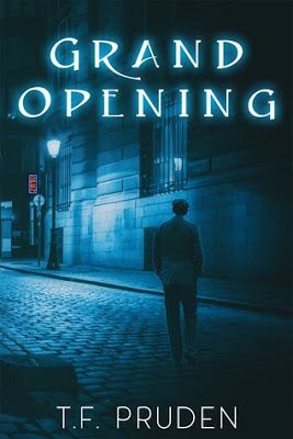 Book-o-Craze: REVIEW: Grand Opening by T.F. Pruden