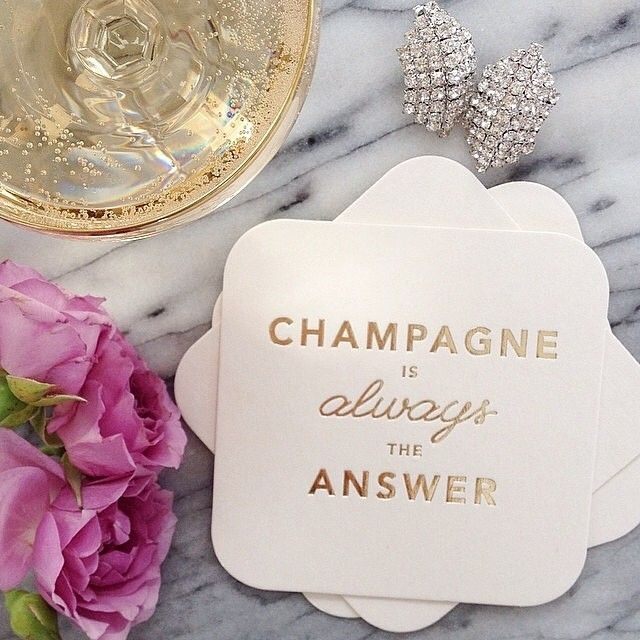 Champagne is always the answer